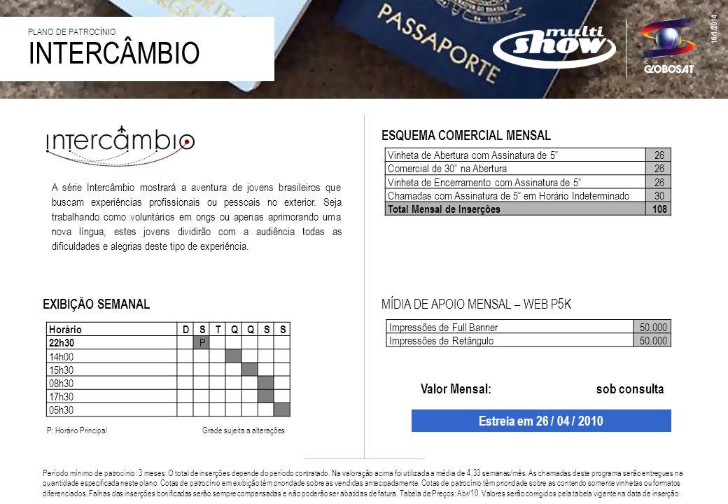 INTERCÂMBIO ESQUEMA COMERCIAL MENSAL EXIBIÇÃO SEMANAL