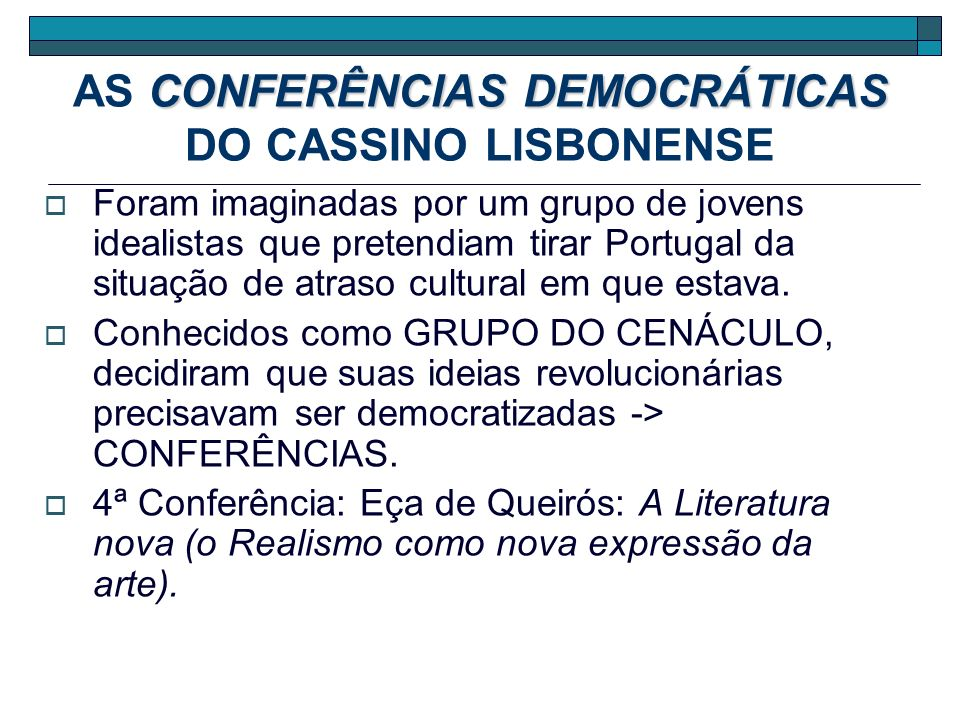 AS CONFERÊNCIAS DEMOCRÁTICAS DO CASSINO LISBONENSE
