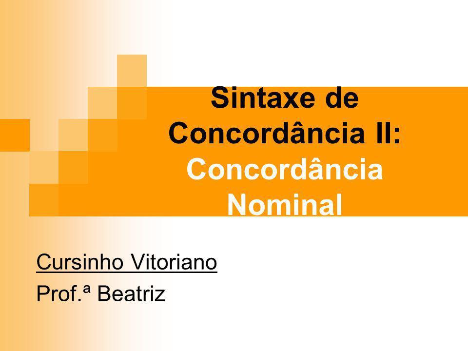 Sintaxe de Concordância II: Concordância Nominal