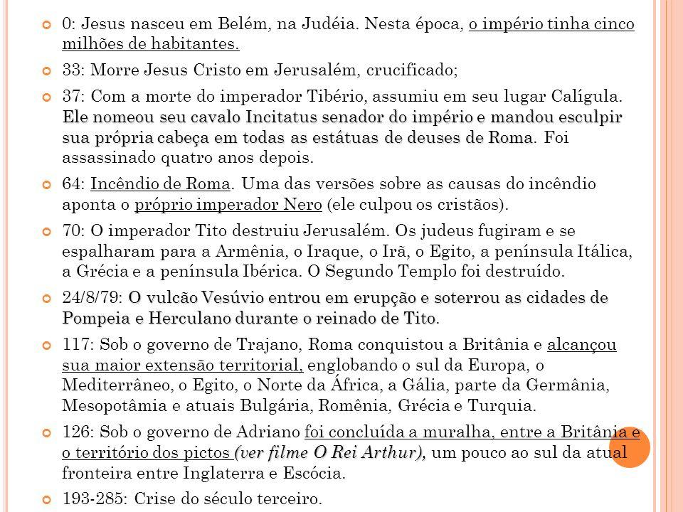 0: Jesus nasceu em Belém, na Judéia