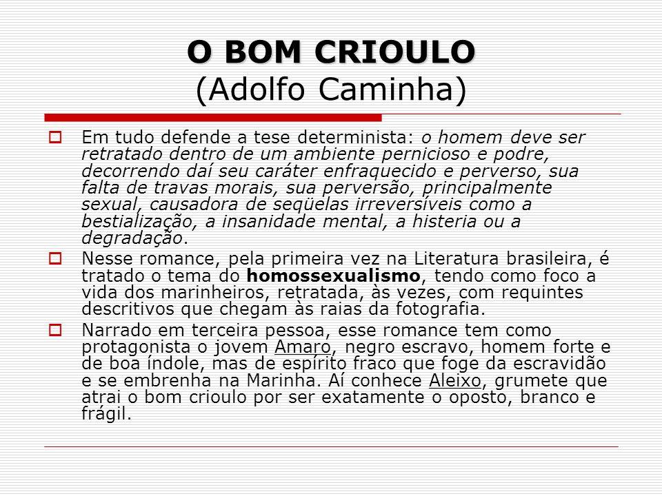 O BOM CRIOULO (Adolfo Caminha)