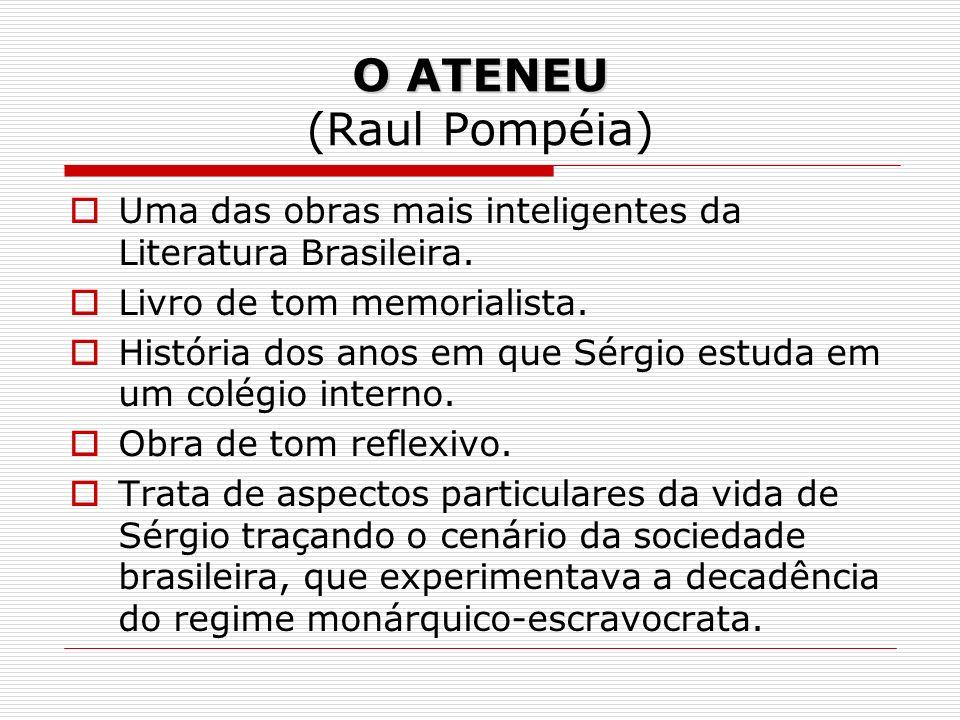 O ATENEU (Raul Pompéia)