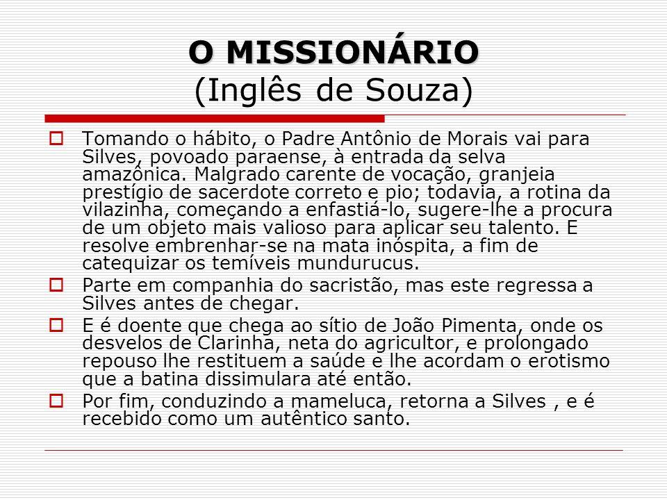 O MISSIONÁRIO (Inglês de Souza)