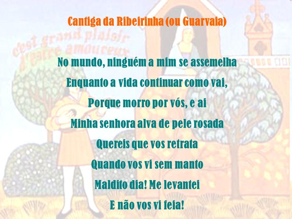 Cantiga da Ribeirinha (ou Guarvaia)