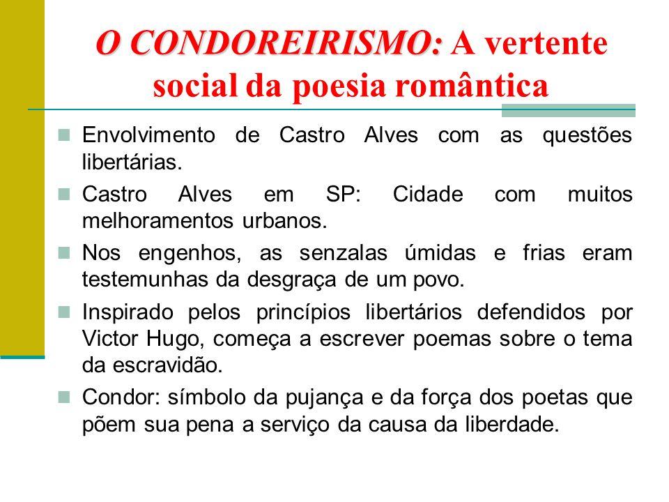 O CONDOREIRISMO: A vertente social da poesia romântica