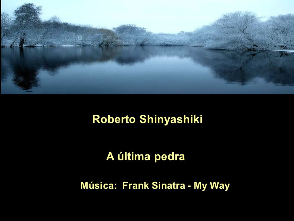 Música: Frank Sinatra - My Way