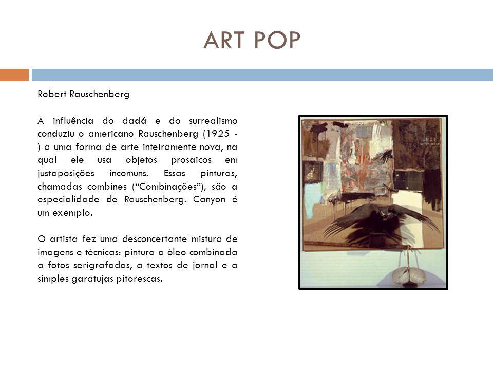 ART POP Robert Rauschenberg
