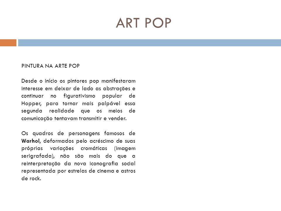 ART POP PINTURA NA ARTE POP