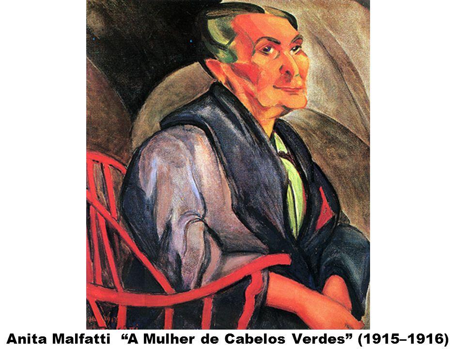 Anita Malfatti A Mulher de Cabelos Verdes (1915–1916)