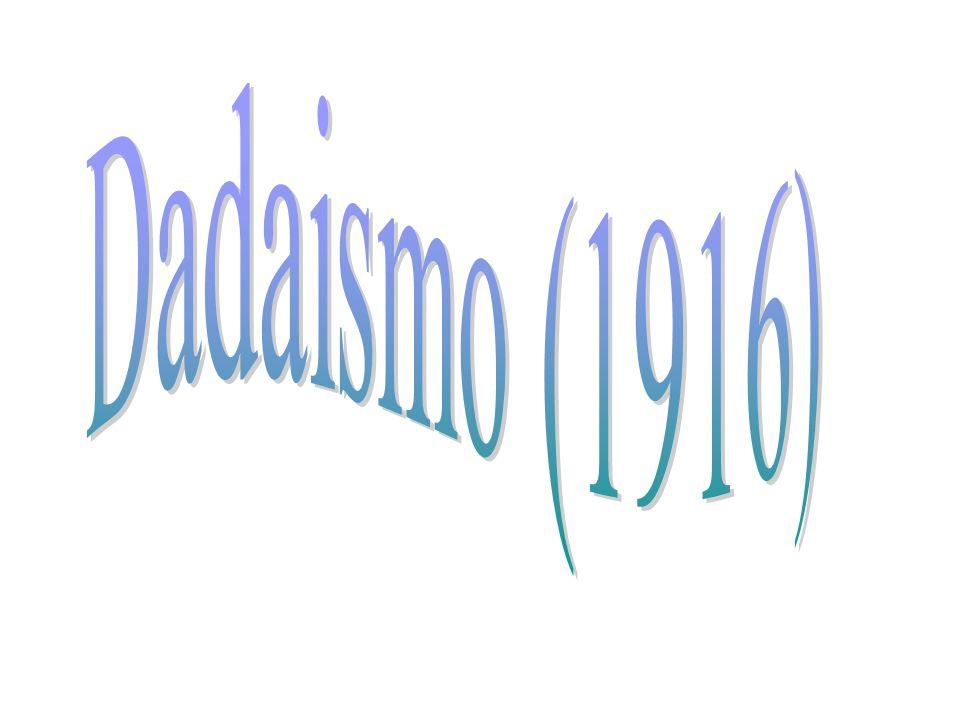Dadaismo (1916)