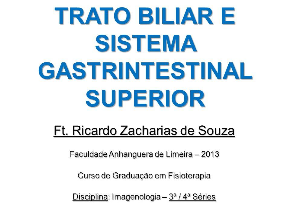 TRATO BILIAR E SISTEMA GASTRINTESTINAL SUPERIOR