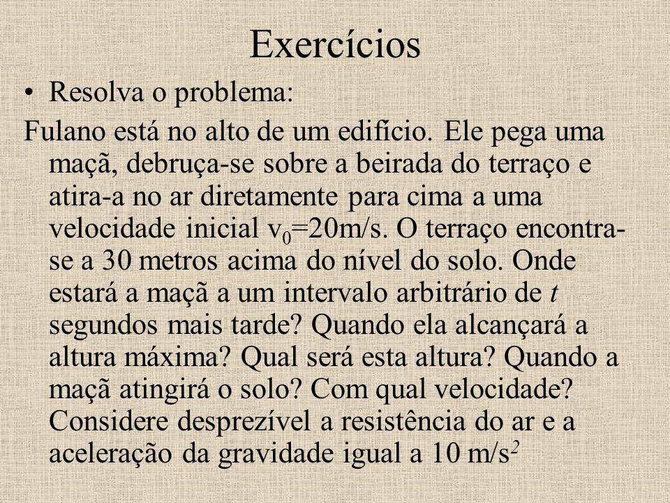 Exercícios Resolva o problema: