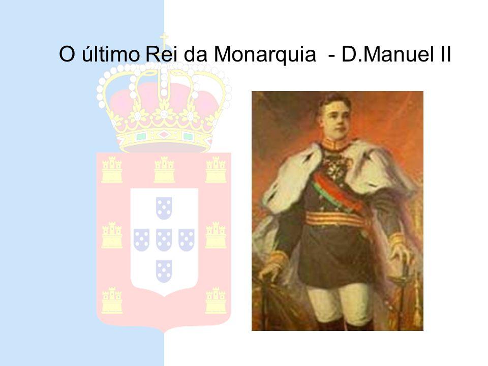 Ultimo Rei da Monarquia