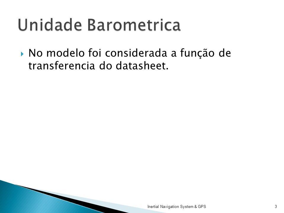 Unidade Barometrica No modelo foi considerada a função de transferencia do datasheet.