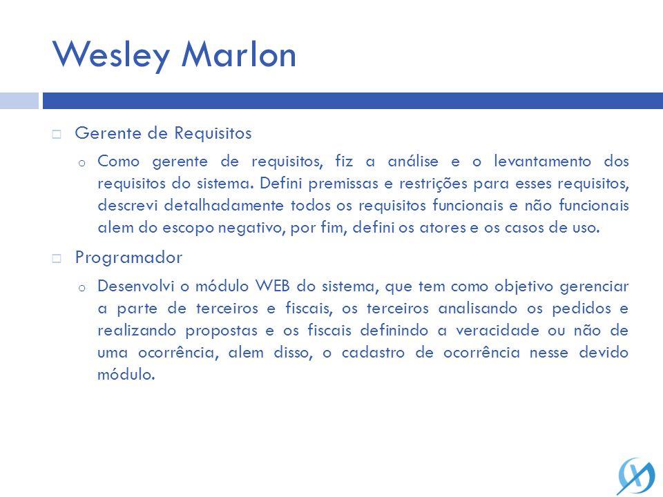 Wesley Marlon Gerente de Requisitos Programador