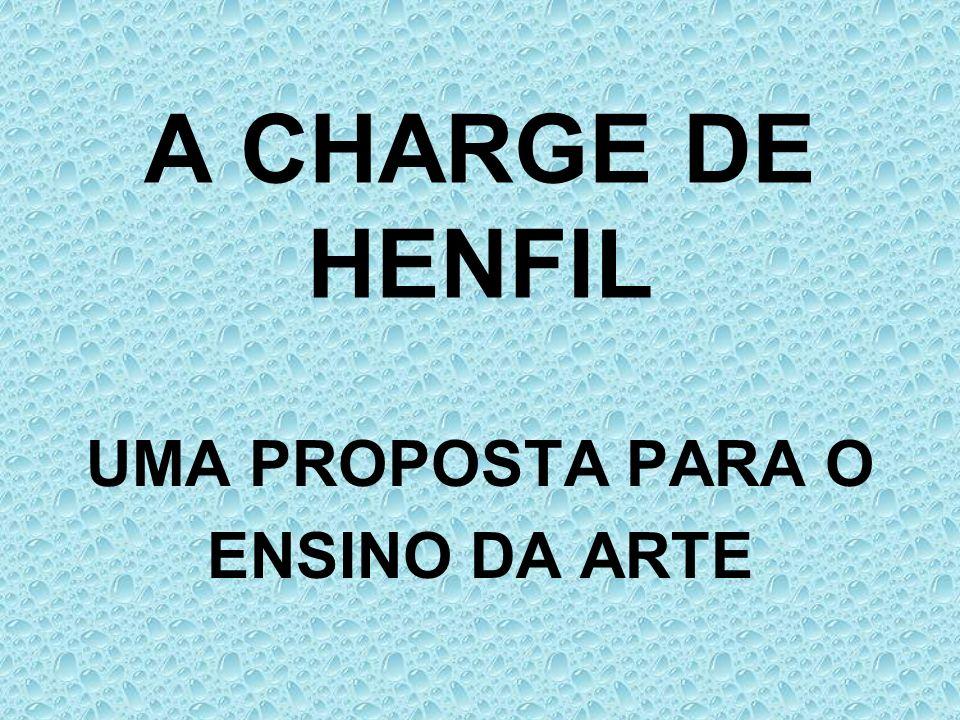 A CHARGE DE HENFIL UMA PROPOSTA PARA O ENSINO DA ARTE