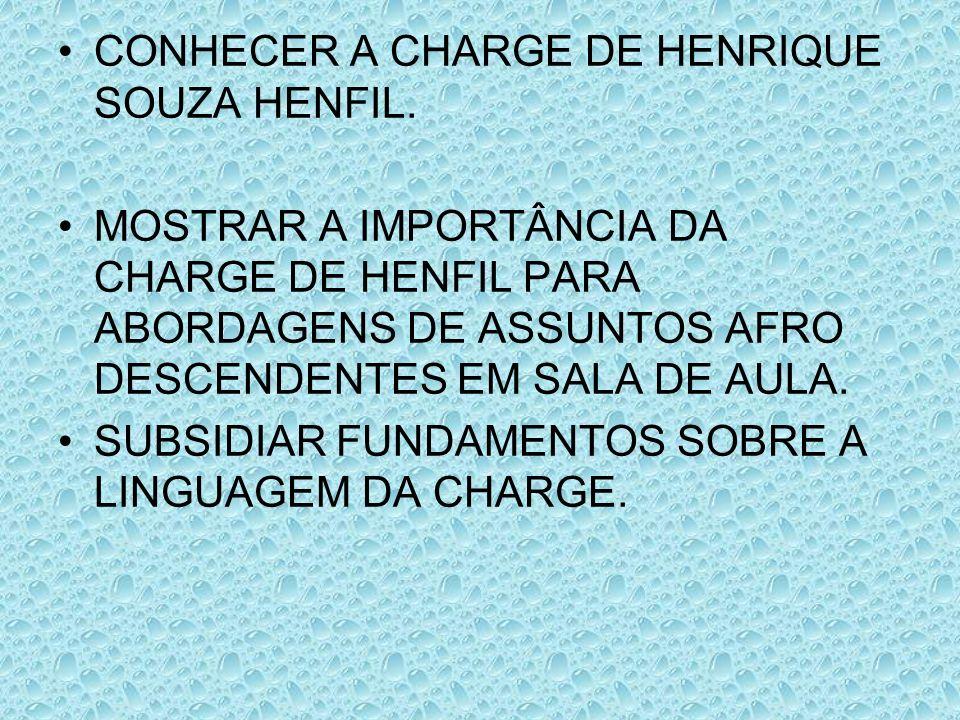 CONHECER A CHARGE DE HENRIQUE SOUZA HENFIL.