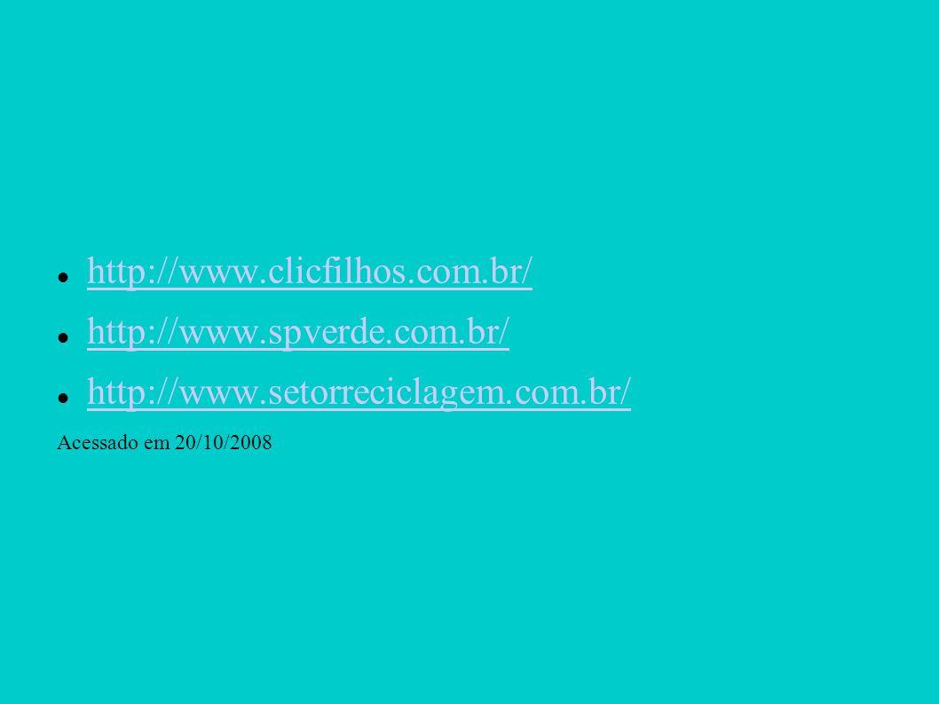 http://www.clicfilhos.com.br/ http://www.spverde.com.br/
