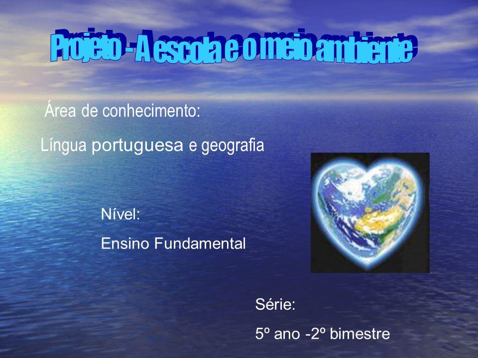Projeto - A escola e o meio ambiente