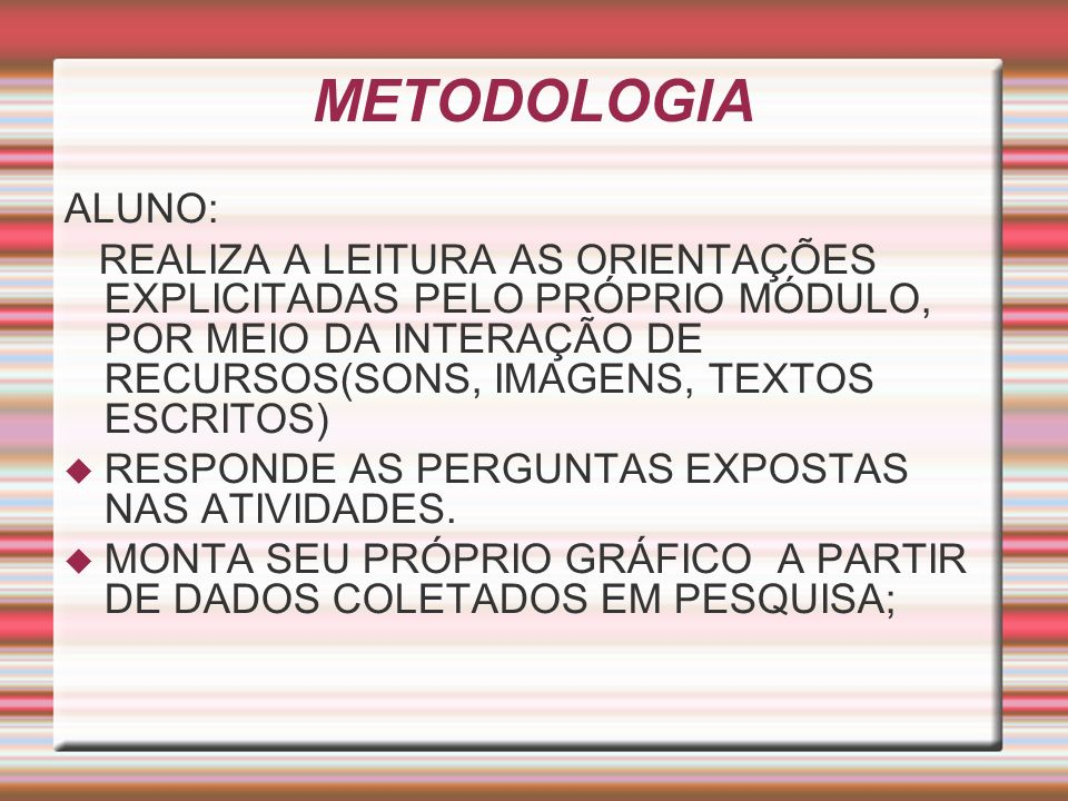 METODOLOGIAALUNO: