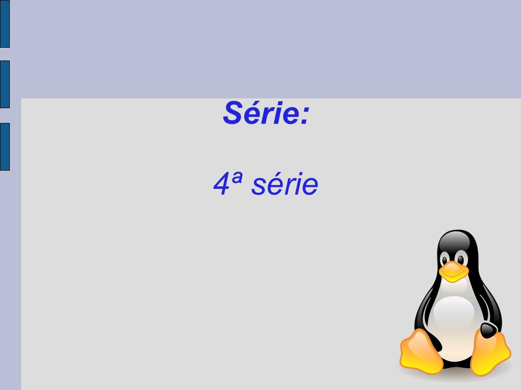 Série: 4ª série