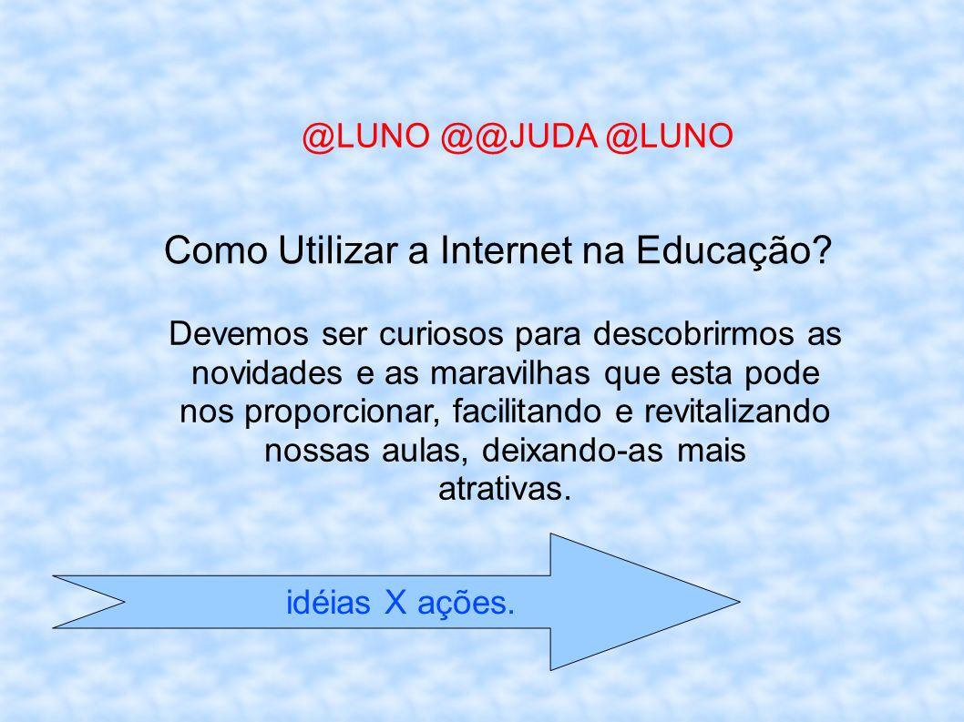 Como Utilizar a Internet na Educação