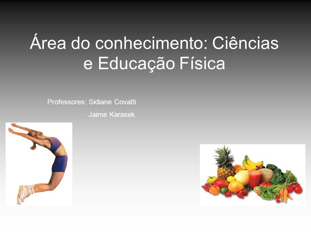 Área do conhecimento: Ciências e Educação Física