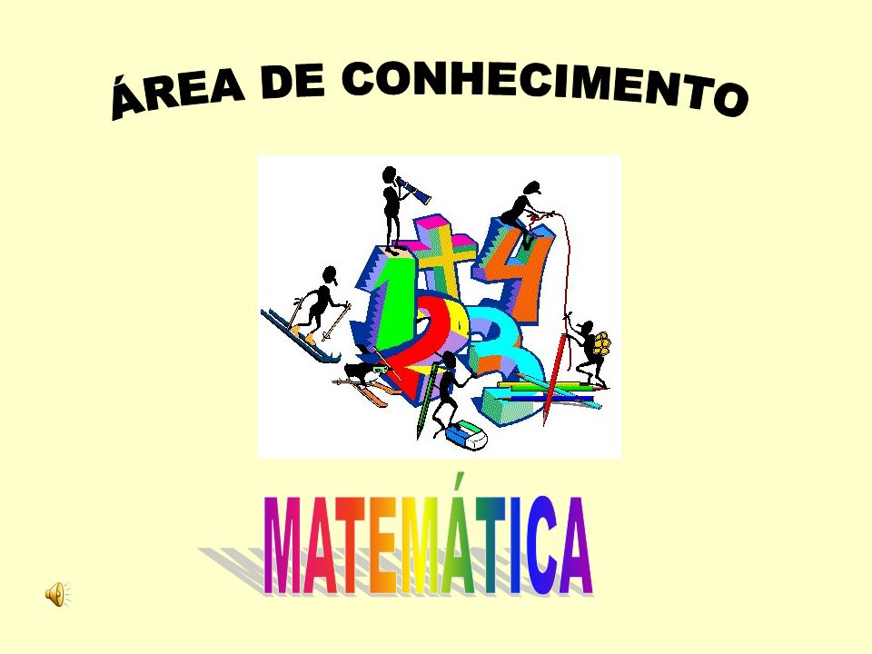 ÁREA DE CONHECIMENTO MATEMÁTICA