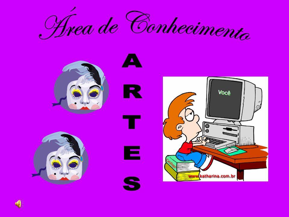 Área de Conhecimento ARTES