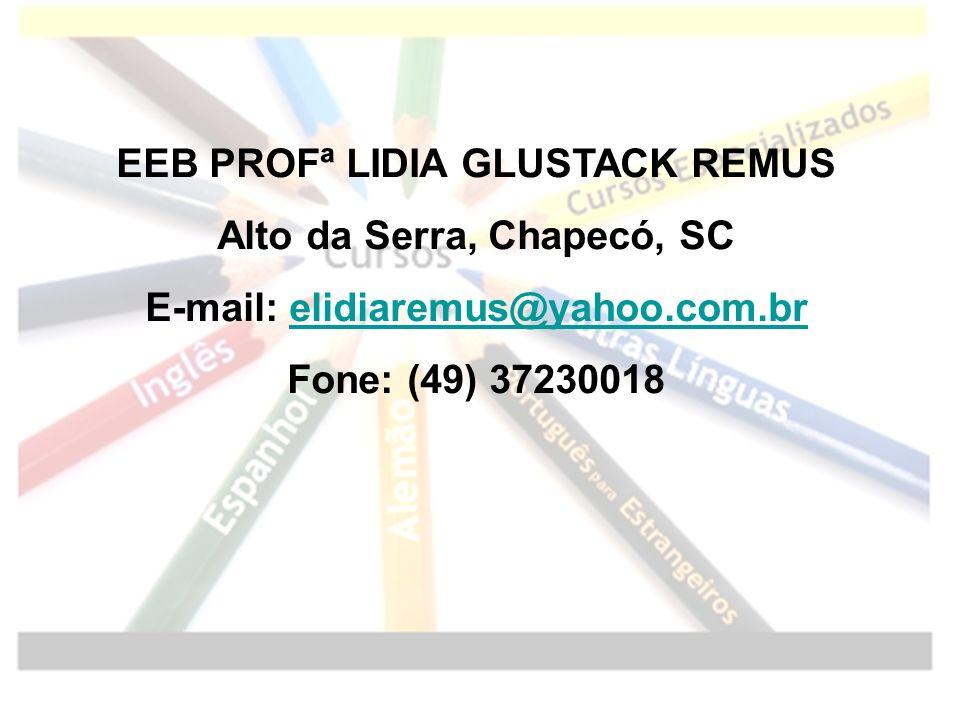 EEB PROFª LIDIA GLUSTACK REMUS Alto da Serra, Chapecó, SC