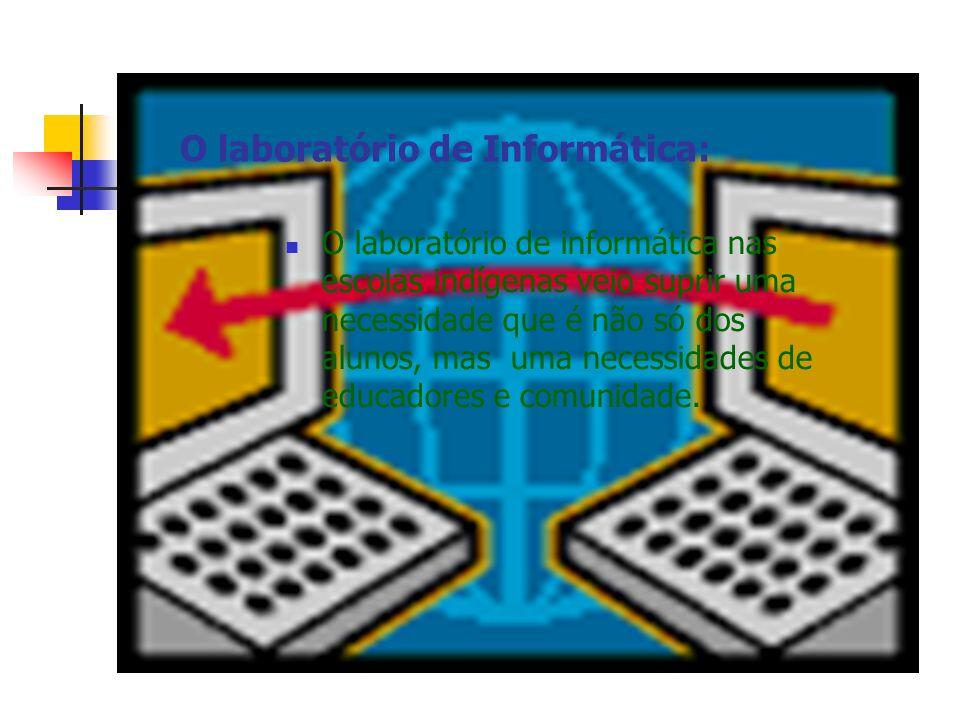 O laboratório de Informática: