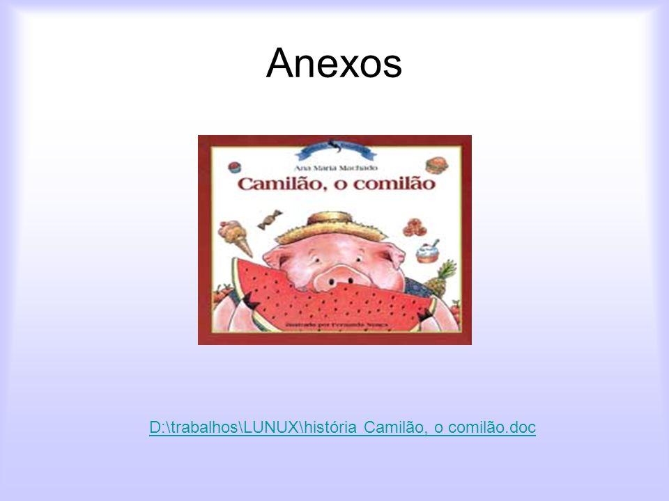 D:\trabalhos\LUNUX\história Camilão, o comilão.doc
