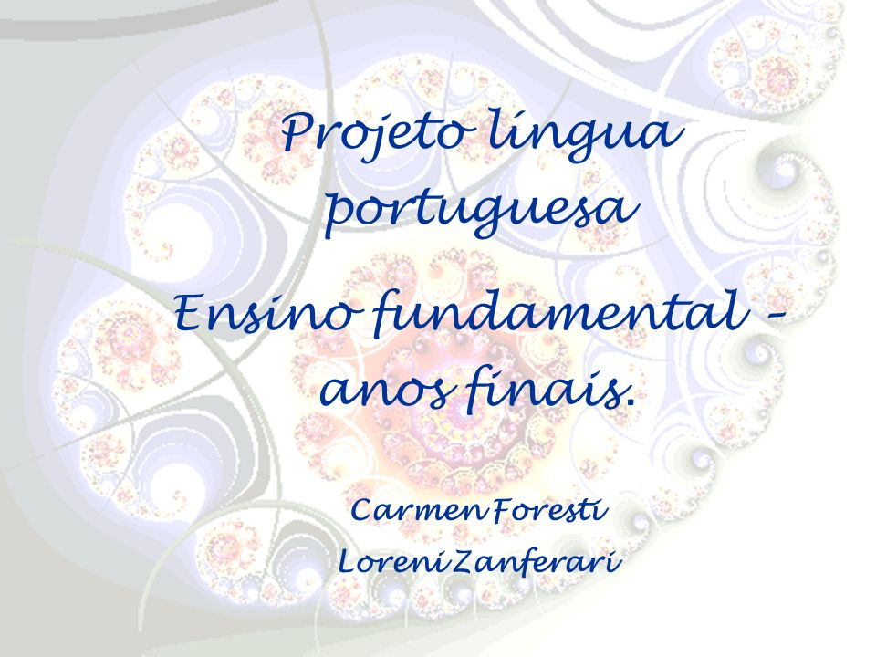 Projeto língua portuguesa