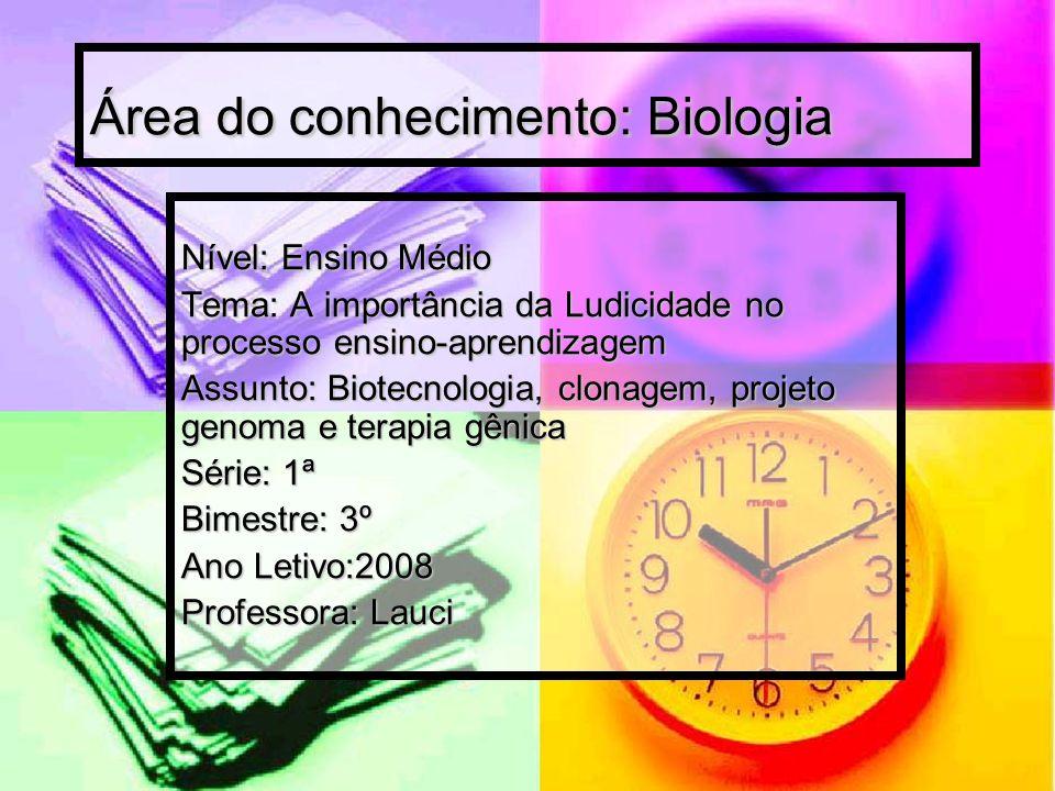 Área do conhecimento: Biologia
