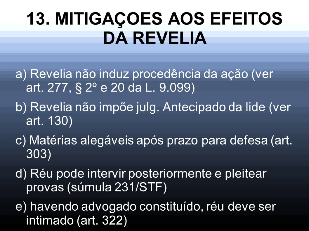 13. MITIGAÇOES AOS EFEITOS DA REVELIA