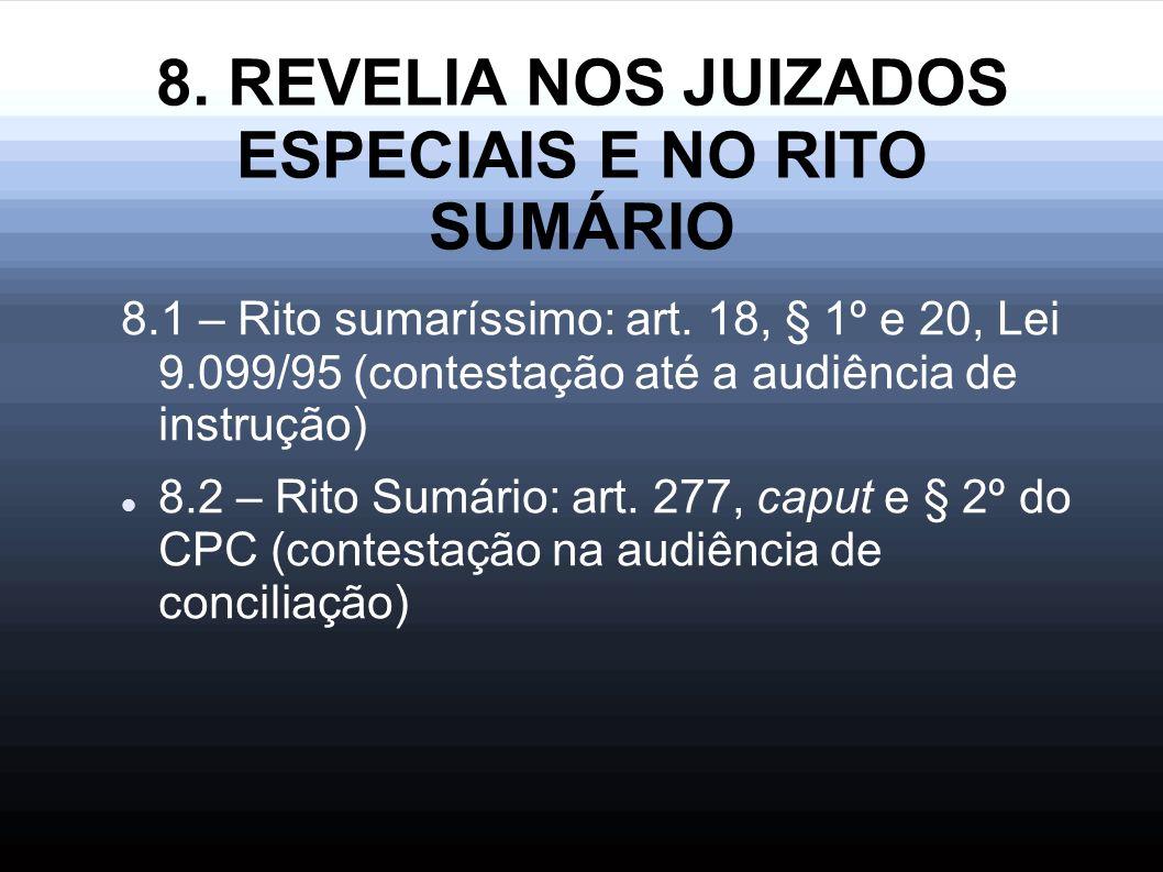 8. REVELIA NOS JUIZADOS ESPECIAIS E NO RITO SUMÁRIO