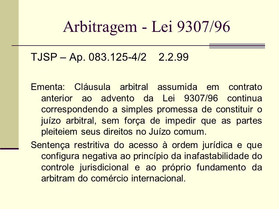 Arbitragem - Lei 9307/96 TJSP – Ap. 083.125-4/2 2.2.99
