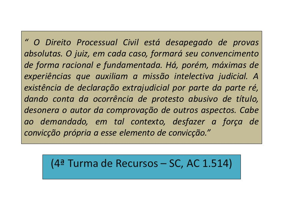 (4ª Turma de Recursos – SC, AC 1.514)