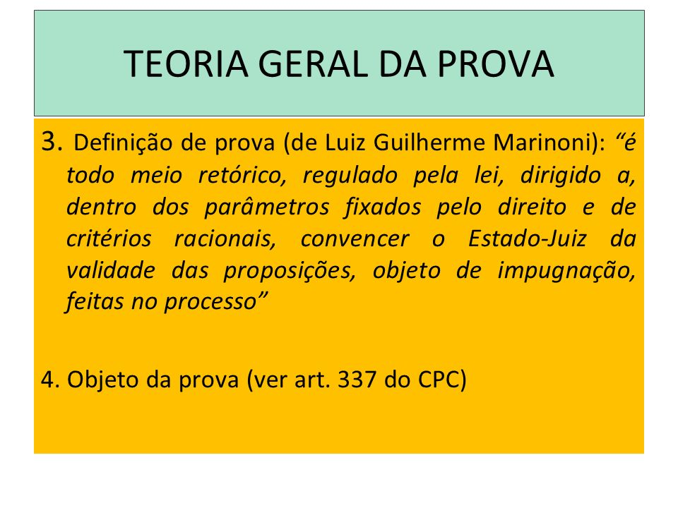 TEORIA GERAL DA PROVA