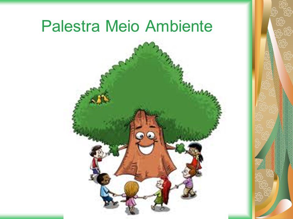 Palestra Meio Ambiente