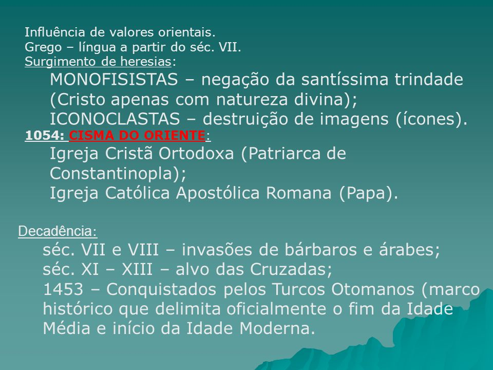 ICONOCLASTAS – destruição de imagens (ícones).