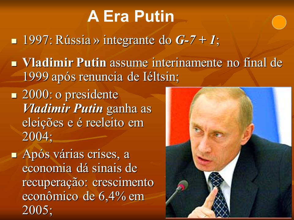 A Era Putin 1997: Rússia » integrante do G-7 + 1;