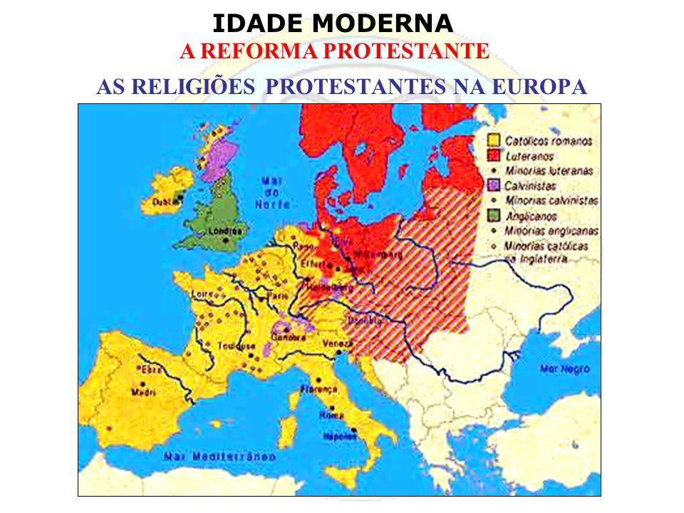 AS RELIGIÕES PROTESTANTES NA EUROPA