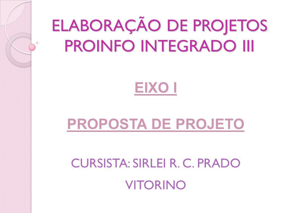 ELABORAÇÃO DE PROJETOS PROINFO INTEGRADO III