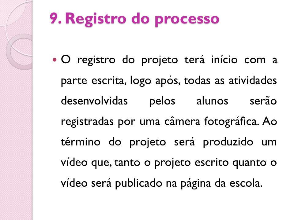9. Registro do processo