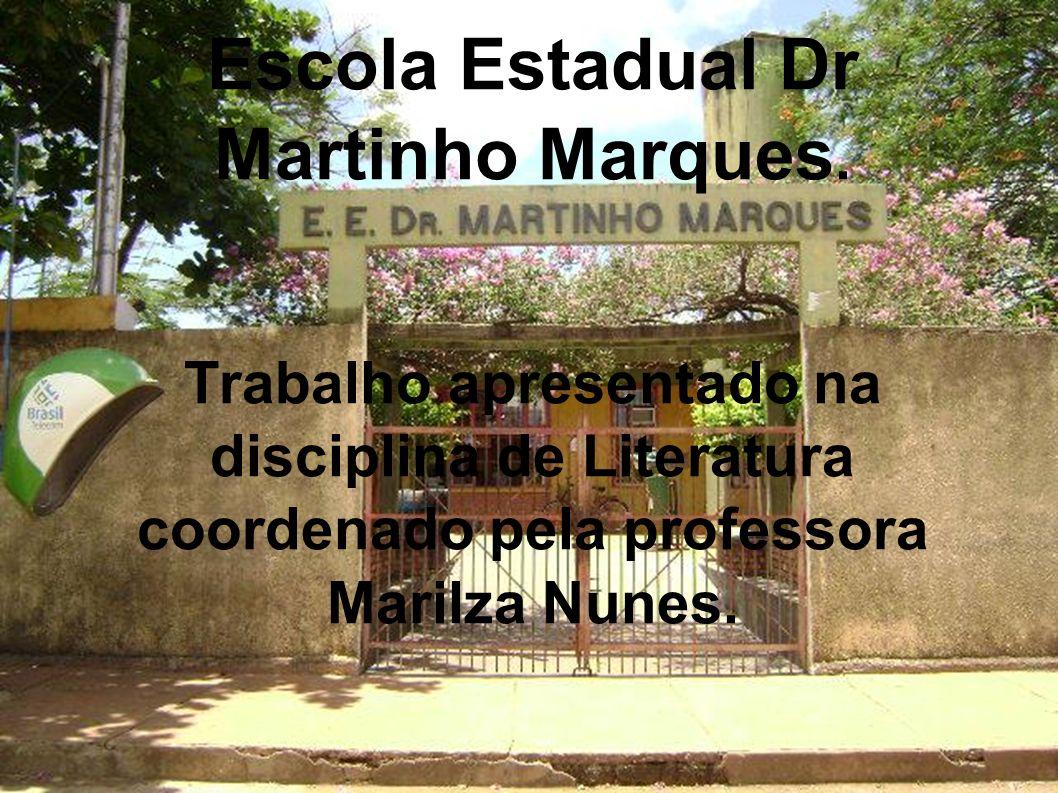 Escola Estadual Dr Martinho Marques