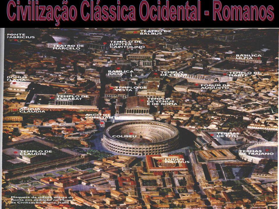 Civilização Clássica Ocidental - Romanos