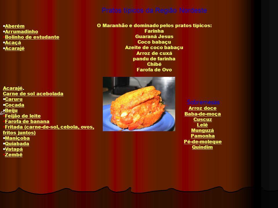 Pratos típicos da Região Nordeste