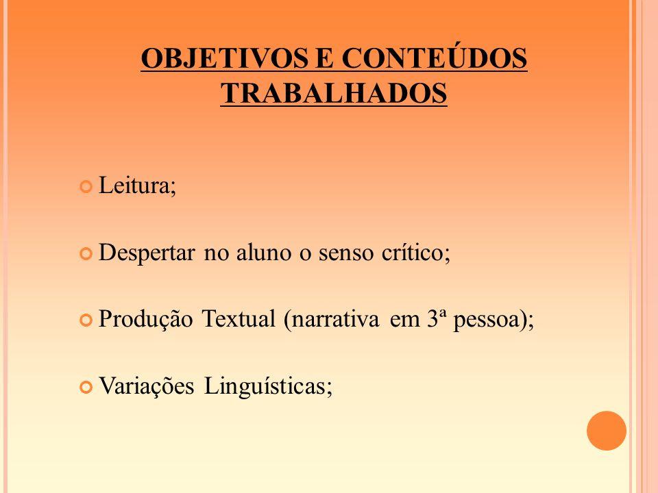 OBJETIVOS E CONTEÚDOS TRABALHADOS