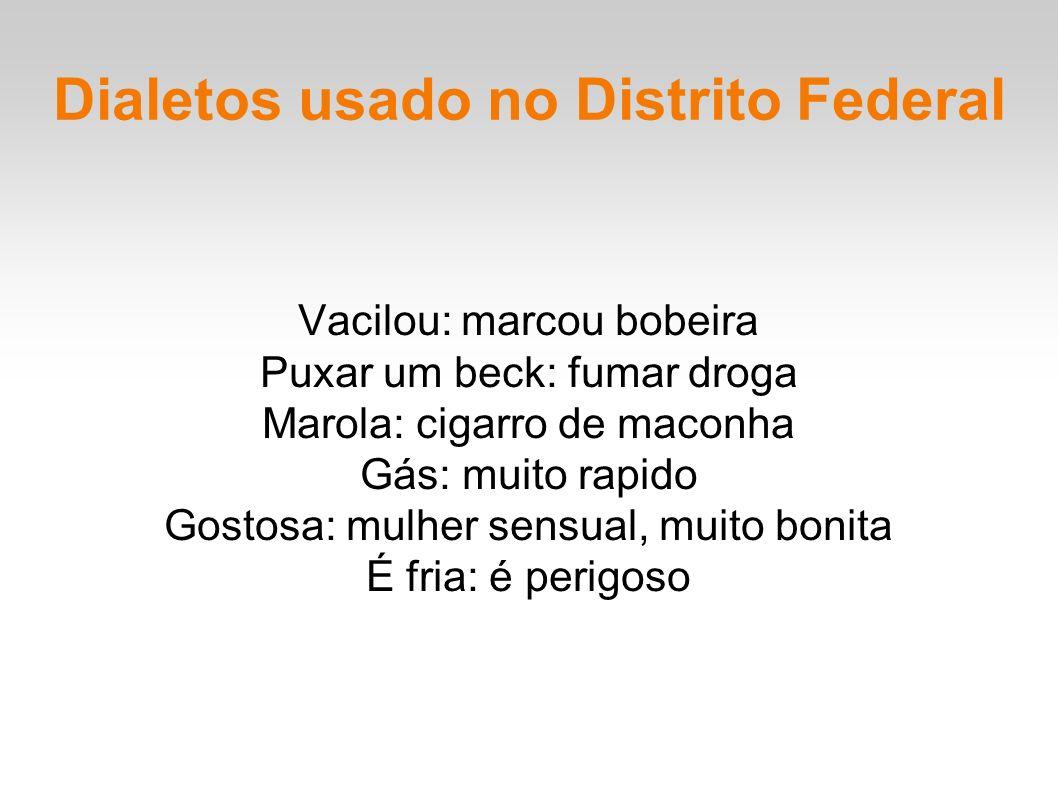 Dialetos usado no Distrito Federal
